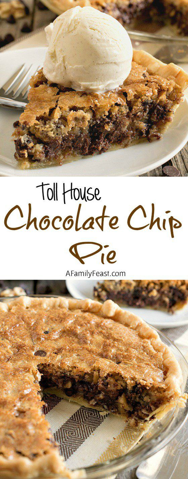 Toll House Chocolate Chip Pie Recipe via A Family Feast #chocolatechipcookies #chocolatechip #chocolatechiptreats #chocolatechipdesserts #chocolatechiprecipes