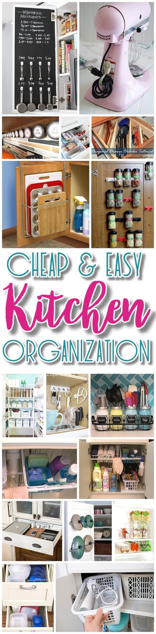 Easy and Budget Friendly Ways to Organize your Kitchen - Hacks, Ideas, Space Saving tips and tricks for Quick Organization in a small or big Kitchen - Dreaming in DIY #kitchenorganization #kitchenhacks #kitchentips #kitchenideas #organizationtips #organization #organizationideas