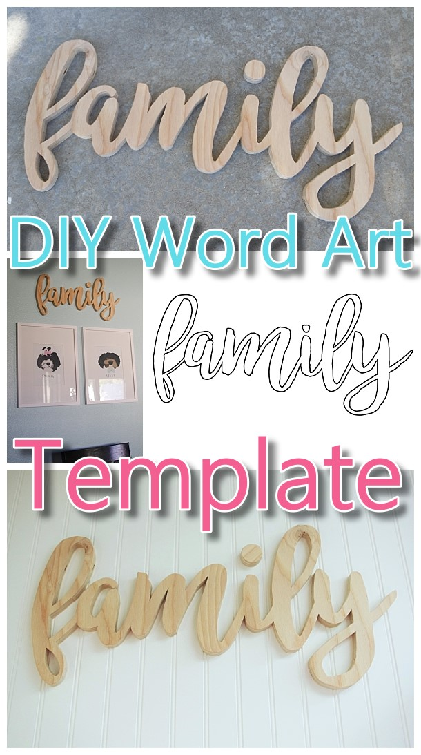 DIY Word Art Woodworking FREE Template woodworking pattern to create your own custom Do it Yourself Family Wall Decoration - Perfect Touch for a Gallery Wall