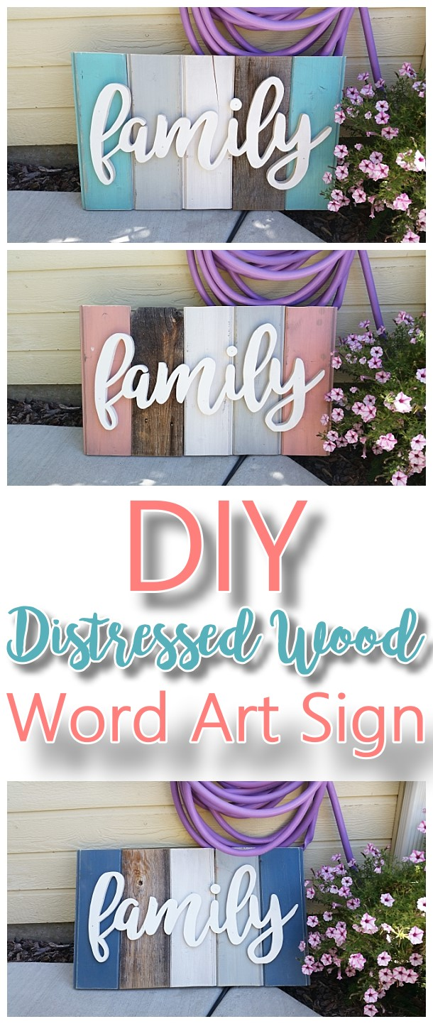 DIY Family Word Art Sign Woodworking Project Tutorial - Technique for New Wood Distressed to look like weathered Barn Wood Do it Yourself Home Decoration #diywoodenwordart #diywordart #woodensign #diywoodensign #diyfamilysign #woodworking #easywoodworking #easydiygifts #diygiftideas #familysign #wordart