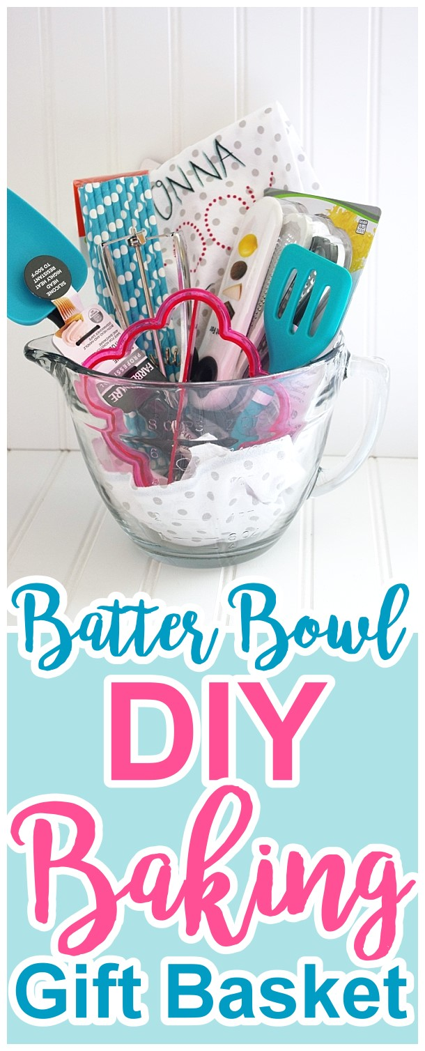 Pretty and FUN Batter Bowl DIY Baking Gift Basket Tutorial and Idea by Dreaming in DIY - Do it Yourself Gift Baskets Ideas for All Occasions - Perfect DIY Gift Basket for ANYONE for Christmas Birthdays or anytime! #giftbaskets #giftbasketideas #diygiftbaskets #gifthampers #easygifts #giftideas #birthdaygifts #diybirthdaygifts #birthdaygiftideas