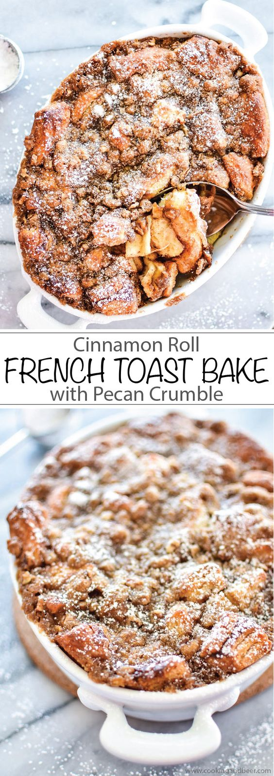 Cinnamon Roll French Toast Bake with Pecan Crumble Recipe | Cooking and Beer - The BEST Cinnamon Rolls Recipes - Perfect Treats for Breakfast, Brunch, Desserts, Christmas Morning, Special Occasions and Holidays #cinnamonrolls #cinnamon #cinnamontreats #cinnamonrollsrecipes #cinnamondesserts #breakfastrolls #sweetrolls