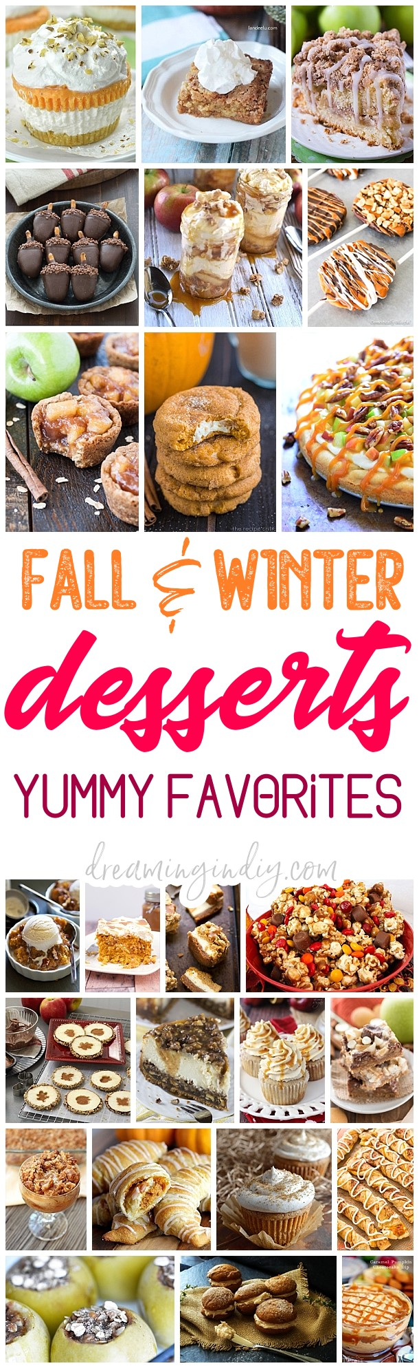 The BEST Easy Fall Harvest, Autumn Holidays and Winter Party Desserts & Treats Recipes Perfect for Your Thanksgiving Dessert Table and Christmas Holiday Party Trays! Pumpkin, Cinnamon, Apple and Caramel flavored favorites - Dreaming in DIY #falldesserts #winterdesserts