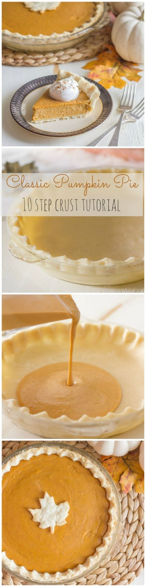 Classic Pumpkin Pie Recipe with 10 Step Pie Crust Tutorial and Recipes | Lovely Little Kitchen - The BEST Classic, Improved and Traditional Thanksgiving Dinner Menu Favorites Recipes - Main Dishes, Side Dishes, Appetizers, Salads, Yummy Desserts and more!