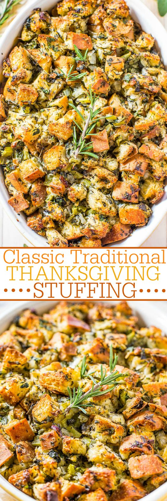 Classic Traditional Thanksgiving Stuffing Recipe | Averie Cooks - The BEST Classic, Improved and Traditional Thanksgiving Dinner Menu Favorites Recipes - Main Dishes, Side Dishes, Appetizers, Salads, Yummy Desserts and more!