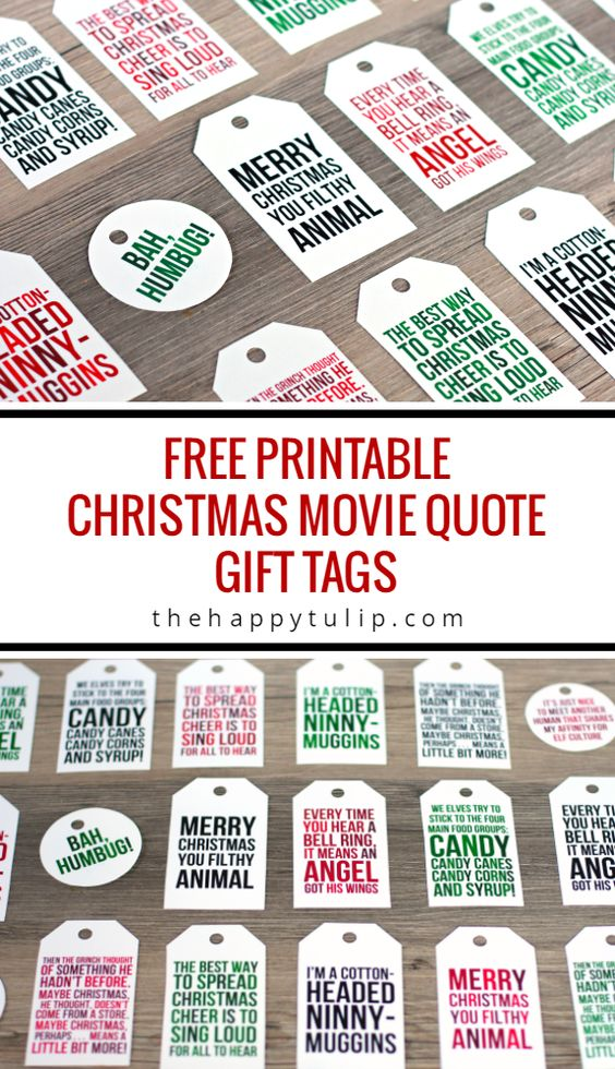 Free Printable Christmas Movie Quote Gift Tags | The Happy Tulip - The BEST Christmas and Holiday FREE Printables - Gift Tags - Gift Card Holders - Christmas Greeting Cards and more FREE Downloadable Printables for the Holiday Seasons #christmasprintables #freechristmasprintables #christmascards #christmasgifttags #printablechristmascards #printablechristmasgifttags #christmaspapercrafts