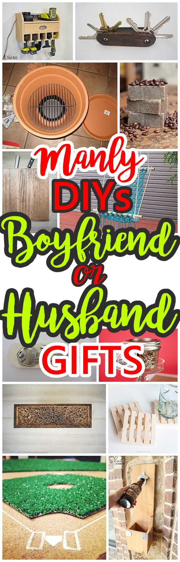 Do it Yourself Manly Gift Ideas for Boyfriends, Husbands Sons, Brothers, Uncles, Cousins or any guy on your gift list! - DIY Christmas, Birthdays, Fathers Day, Graduation Presents or Anytime - Dreaming in DIY #fathersday #diygiftsformen
