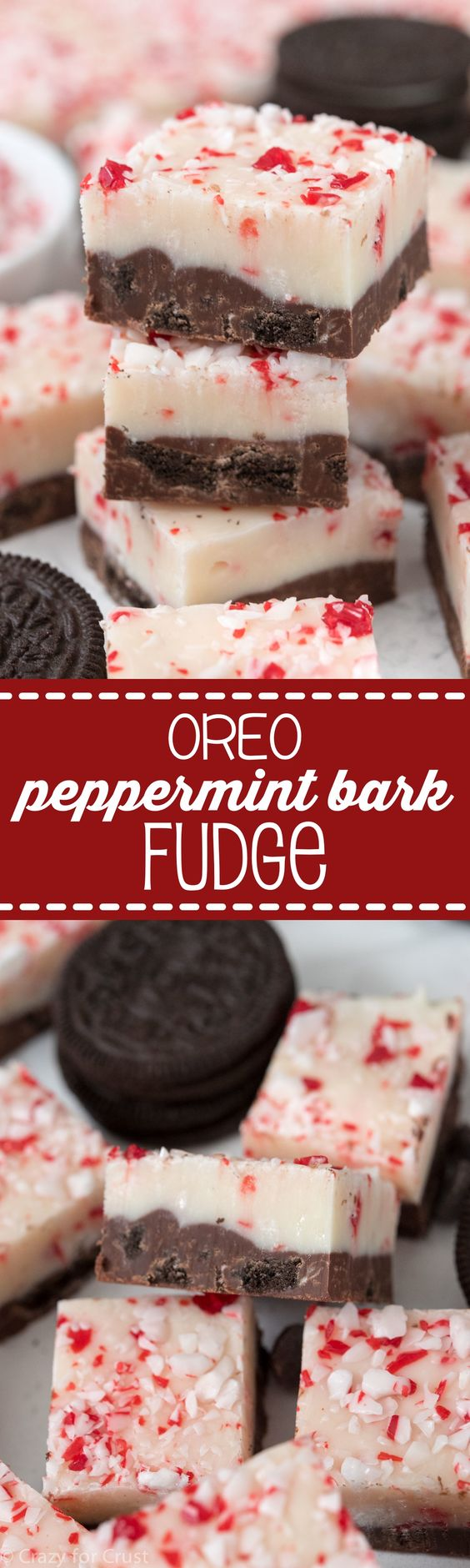 Oreo Peppermint Bark Fudge Recipe via Crazy for Crust - The BEST Christmas Cookies, Fudge, Candy, Barks and Brittles Recipes - Favorites for Holiday Treats Gift Plates and Goodies Bags! #chrstmascookies #christmascandy #christmastreats #holidaydesserts #holidayrecipes #christmascandies #holidaygiftplates