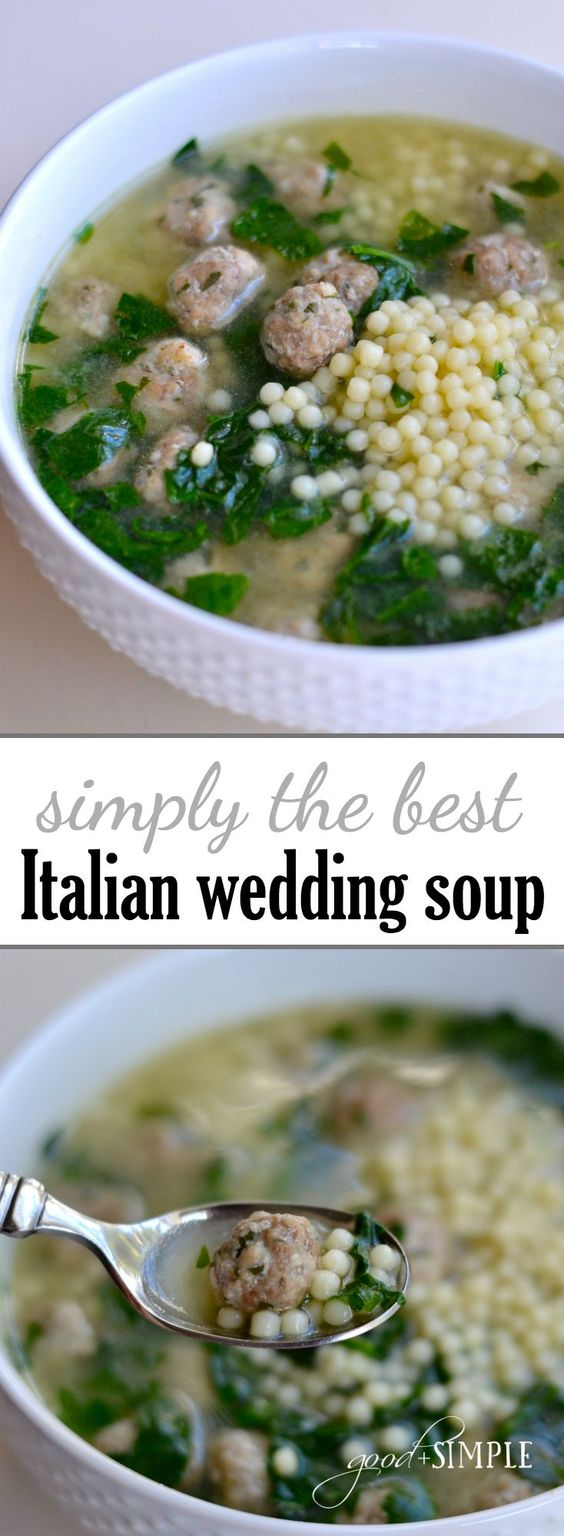 Simply the Best Italian Wedding Soup Recipe | Good + Simple - The BEST Homemade Soups Recipes - Easy, Quick and Yummy Lunch and Dinner Family Favorites Meals Ideas #soup #souprecipes #homemadesoup #soups #easysouprecipes #easyrecipes #lunchrecipes #fallrecipes #winterrecipes