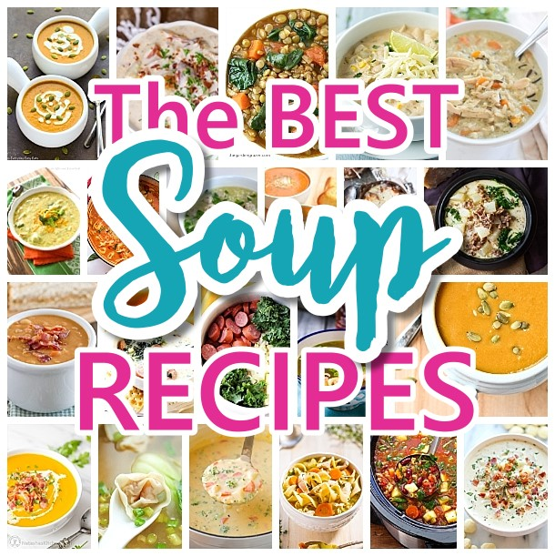 The BEST Homemade Soups Recipes