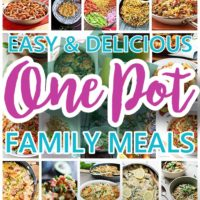 The BEST One Pot Meals Recipes - Quick and Easy Dinners for Busy Families using just ONE PAN!