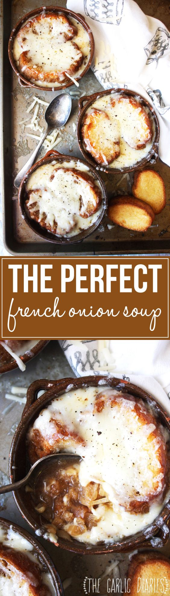 The Perfect French Onion Soup Recipe | The Garlic Diaries - The BEST Homemade Soups Recipes - Easy, Quick and Yummy Lunch and Dinner Family Favorites Meals Ideas