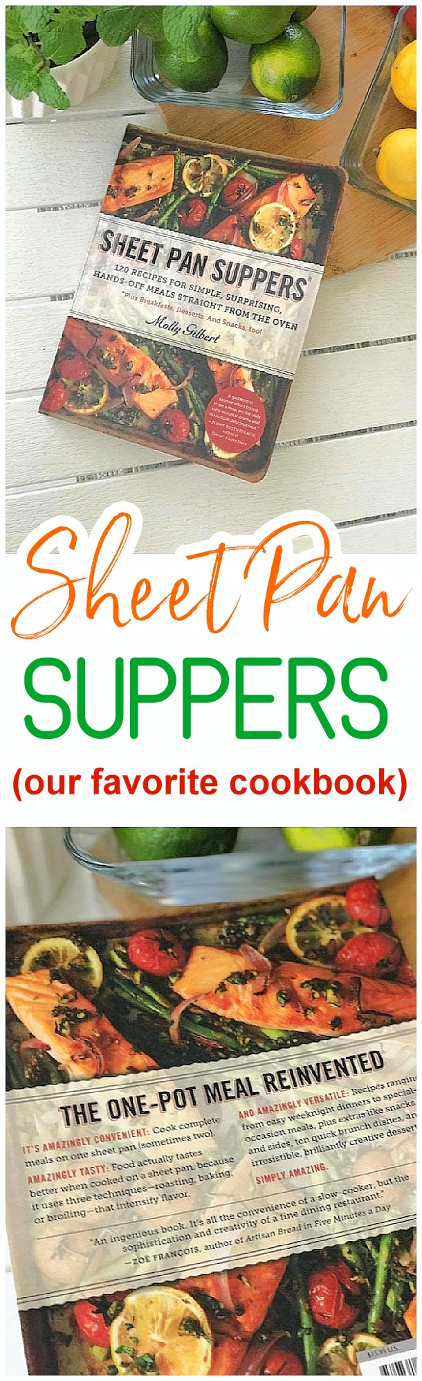 Easy and Quick Sheet Pan Suppers Recipe Book by Molly Gilbert - Family Style ONE Pan meals - baked and healthier lunches and dinners #sheetpansuppers #30minutemeals #30minutedinners #thirtyminutedinners #30minuterecipes #fastrecipes #easyrecipes #quickrecipes #mealprep #simplefamilymeals #simplefamilyrecipes #simplerecipes