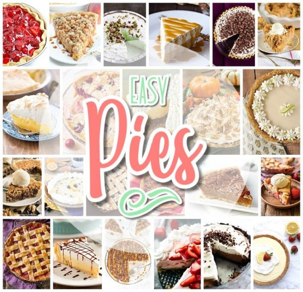 Favorite EASY Pies Recipes - Brunch Dessert No-Bake + Bake Musts for Holidays and Parties - Dreaming in DIY - Perfect for for Easter and Mother's Day Spring and Summer brunch dessert tables, 4th of July barbecues, summer potlucks, neighborhood block parties and birthdays.