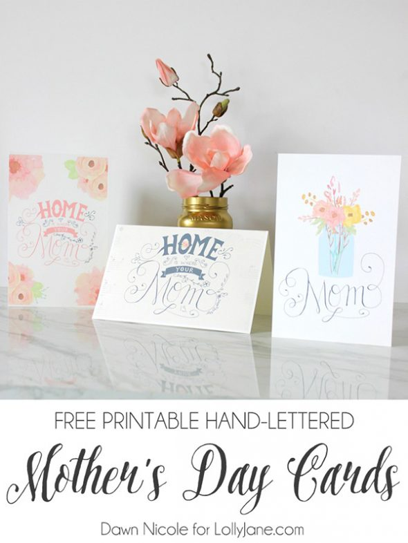 Pretty FREE Printable Hand-Lettered Mother's Day Cards via LollyJane - The BEST Easy DIY Mother's Day Gifts and Treats Ideas – Holiday Craft Activity Projects, Free Printables and Favorite Brunch Desserts Recipes for Moms and Grandmas #mothersdaygifts #mothersdaygiftideas #diymothersday #diymothersdaygifts #giftsformom #giftsforgrandma