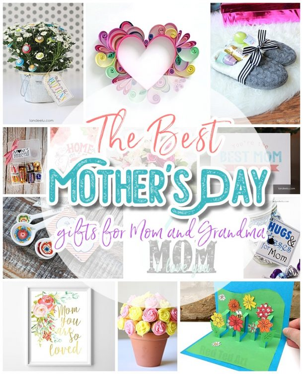 The BEST Easy DIY Mother's Day Gifts and Treats Ideas