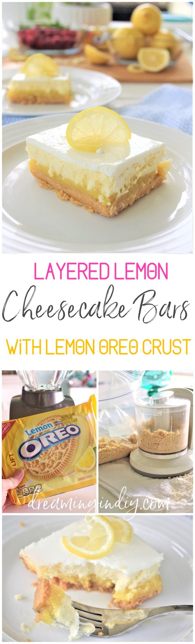 Yummy Lemon Sour Cream Cheesecake Dessert Bars with Lemon Oreo Crust - Easy Layered Treats Recipe by Dreaming in DIY #lemondesserts #lemonbars #easylemonbars #lemoncheesecakebars #cheesecakebars #easydesserts #simpledesserts #simplerecipes #simpledessertrecipes