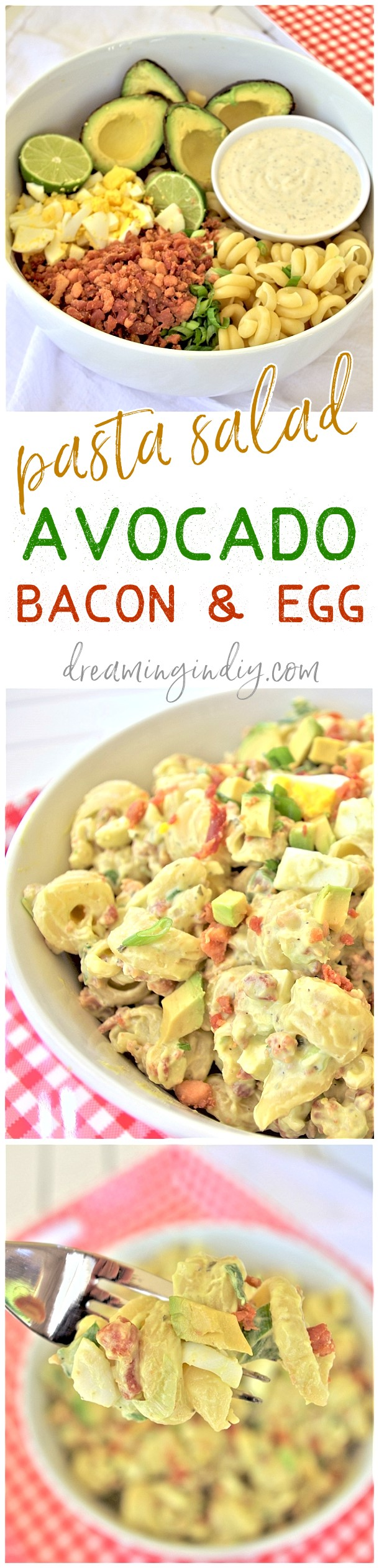 Avocado Egg and Bacon Pasta Salad Side Dish Recipe via Dreaming in DIY - This is the perfect easy and delicious pasta salad side dish. Bring it to 4th of July holiday celebrations, summer cookouts, fall tailgating lunch spreads, potlucks and backyard dinner parties! It tastes amazing immediately and even better after a few hours in the fridge! #avocadopastasalad #pastasalads #easypastasalads #potluck #barbecue #partyfood #tailgating #superbowl #bacon #simplerecipes #simplefamilyrecipes