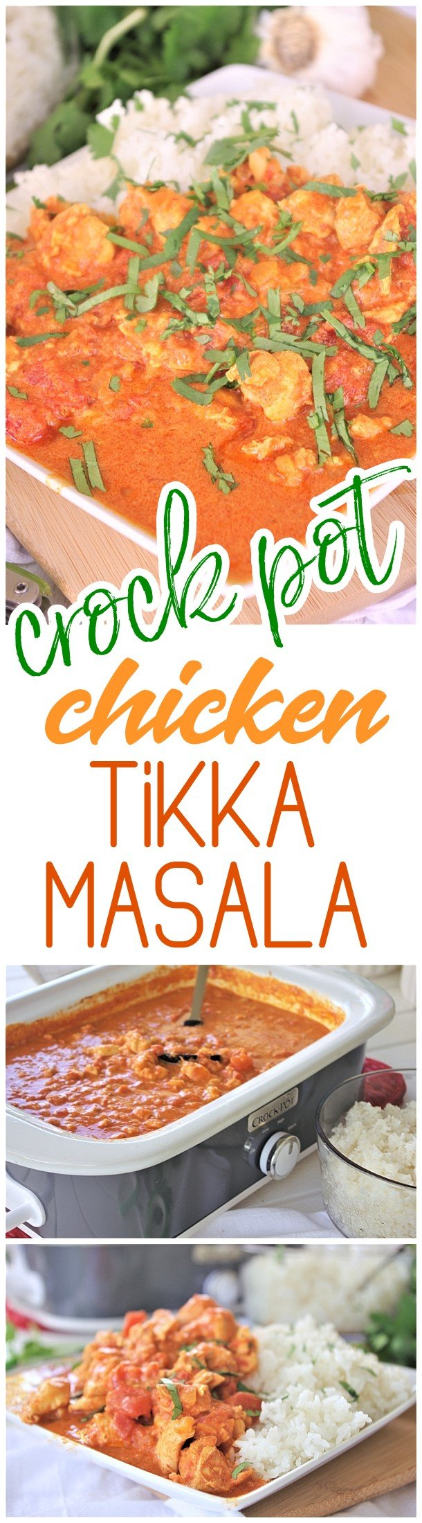 Crock Pot Chicken Tikka Masala Easy Family Supper Recipe via Dreaming in DIY - This easy family style slow cooker recipe for chicken tikka masala is going to become your new go-to and standby supper for busy weeknights and lazy weekends.  It's just so buttery and full of melt in your mouth Indian inspired deliciousness.