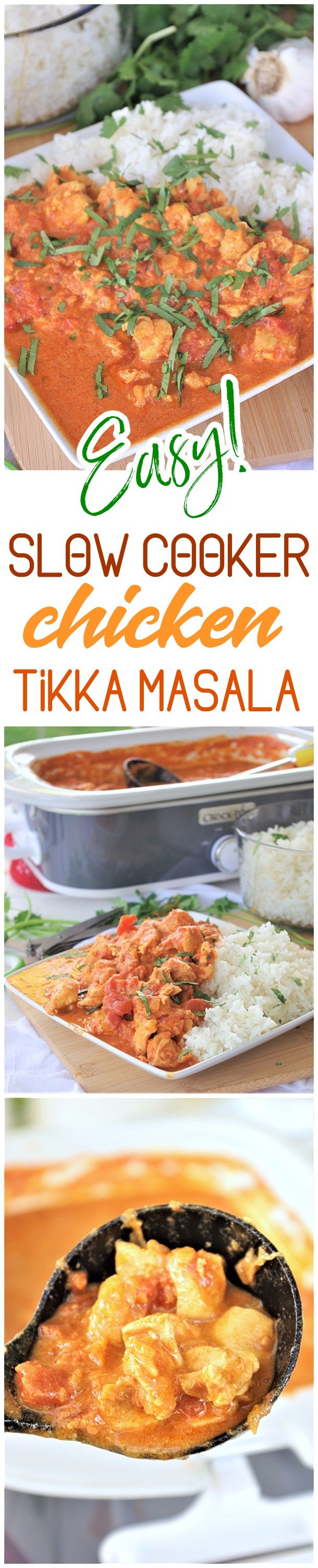 Slow Cooker Chicken Tikka Masala Easy Yummy Family Supper Recipe via Dreaming in DIY - This easy family style slow cooker recipe for chicken tikka masala is going to become your new go-to and standby supper for busy weeknights and lazy weekends.  It's just so buttery and full of melt in your mouth Indian inspired deliciousness. via Dreaming in DIY #crockpottikkamasala #tikkamasala #tikkamisalarecipe #chickenrecipes #slowcookertikkamasala #slowcookerrecipes #simplerecipes #simplefamilymeals #simplefamilyrecipes