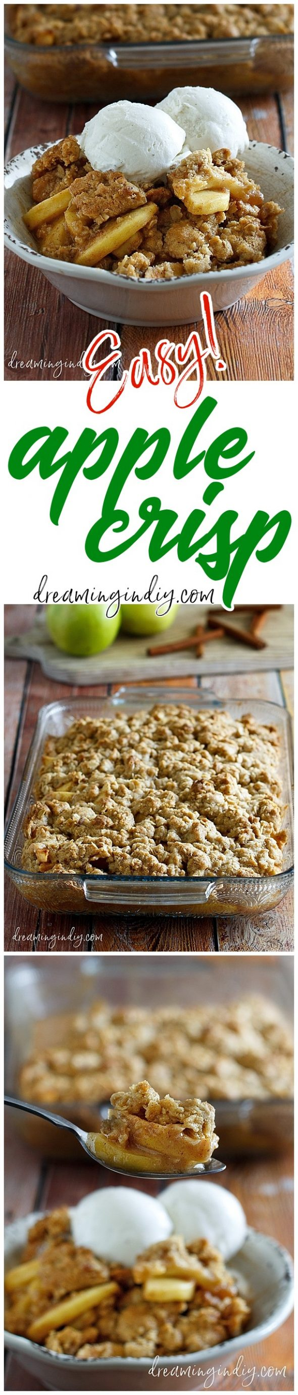 The Best Easy Apple Crisp Recipe - Classic Fall and Winter Dessert Family Favorite must for Thanksgiving and Christmas Dinner parties - Dreaming in DIY #applecrisp #falldessert #applerecipes #crisps