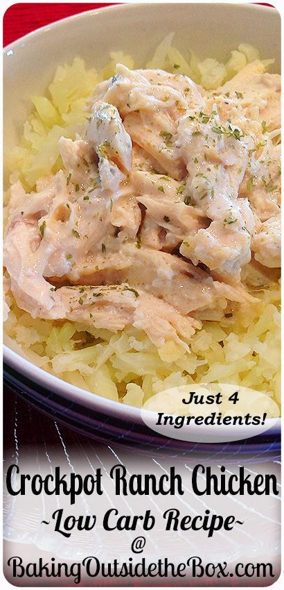 """This easy Crockpot Ranch Chicken recipe has just 4 ingredients and is super delicious and of course, low carb."" CROCKPOT RANCH CHICKEN 