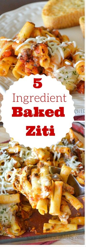 Easy 5 ingredients or less recipes for simple family suppers baked ziti 5 ingredient cooking with libby 5ingredientsuppers 5ingredientmeals 5ingredientdinners forumfinder